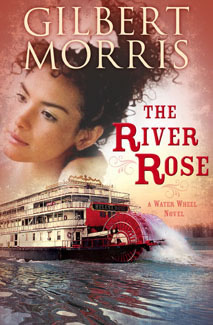 Gilbert Morris The River Rose