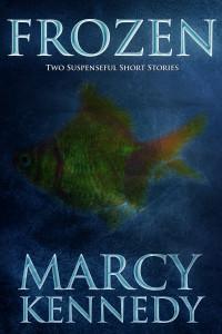 Frozen: Two Suspense Short Stories