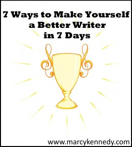 7 Ways to Make Yourself a Better Writer